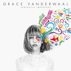 【輸入盤】GRACE VANDERWAAL / PERFECTLY IMPERFECT