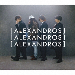 [Alexandros]/明日、また(完全生産限定盤)