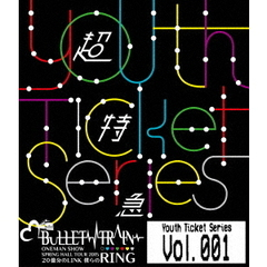 "超特急/Youth Ticket Series Vol.1 BULLET TRAIN ONEMAN SHOW SPRING HALL TOUR 2015 ""20億分のLINK 僕らのRING""(Blu-ray Disc)"