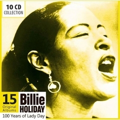 BILLIE HOLIDAY/100 YEARS OF LADY DAY(10枚組)(輸入盤)