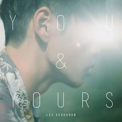 LEE SEOK HOON/MINI ALBUM : YOU&YOURS(輸入盤)