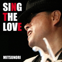 SING THE LOVE