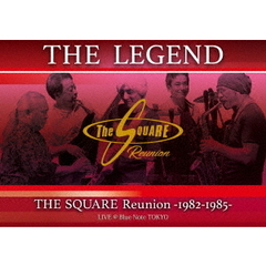 "THE SQUARE Reunion/""THE LEGEND"" THE SQUARE Reunion 1982-1985 LIVE @Blue Note TOKYO"