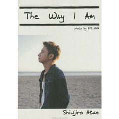 The Way I Am 與真司郎