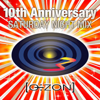 O÷ZON 10th Anniversary~SATURDAY NIGHT MIX~