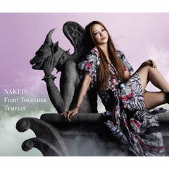 NAKED/Fight Together/Tempest(DVD付)