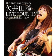 "矢井田瞳/矢井田瞳 LIVE TOUR ""15"" COMPLETE EDITION -the 15th anniversary-(Blu?ray Disc)"