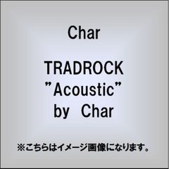 "TRADROCK ""Acoustic"" by Char"