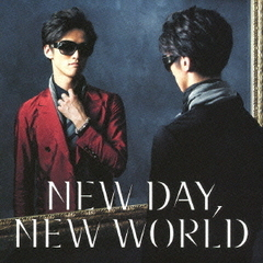 NEW DAY,NEW WORLD