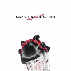 Fallin' Out/I Wanna NO feat.SHUN