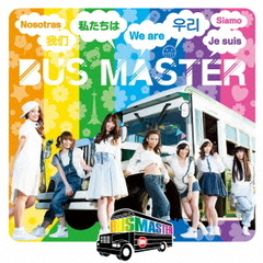 WE ARE BUS MASTER(TYPE?A)