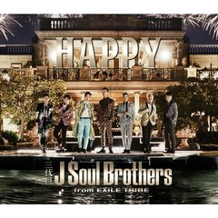 三代目 J Soul Brothers from EXILE TRIBE/Happy