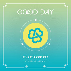 GOOD DAY/1ST MINI ALBUM : ALL DAY GOOD DAY(輸入盤)