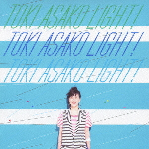 "TOKI ASAKO""LIGHT!""~CM&COVER SONGS~"