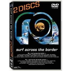 Ra surf across the border <2DISCS>