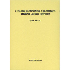 The Effects of Interpersonal Relationships on Triggered Displaced Aggression