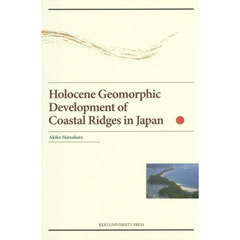 Holocene Geomorphic Development of Coastal Ridges in Japan
