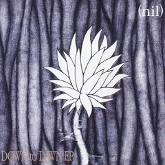 DOWN to DAWN EP