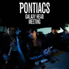 GALAXY HEAD MEETING(限定盤)