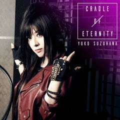 CRADLE OF ETERNITY(数量限定生産盤/Blu-ray Disc付)