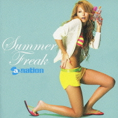 Summer Freak by a-nation