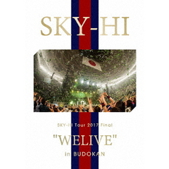 "SKY-HI/SKY-HI Tour 2017 Final ""WELIVE"" in BUDOKAN(スマプラ対応)(Blu-ray Disc)"