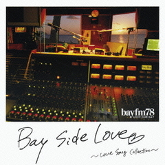 Bay Side Love ?Love Song Collection?