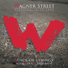 WAGNER STREET crossing with jazz