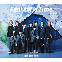 Hey! Say! JUMP/Fantastic Time【通常盤/CD】