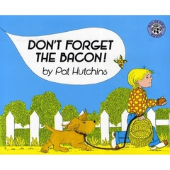 【洋書】Don′t Forget the Bacon!