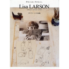 Lisa LARSON SWEDISH CERAMIC ARTIST リサ・ラーソン作品集