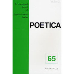 POETICA An International Journal of Linguistic‐Literary Studies 65