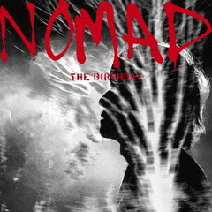 The Birthday/NOMAD(初回限定盤/SHM-CD+Blu-ray)