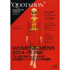 QUOTATION FASHION ISSUE VOL.05 保存版