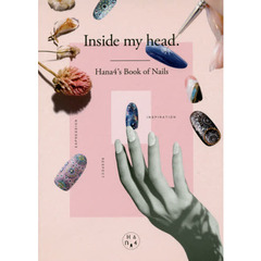 Inside my head. Hana4's book of nails