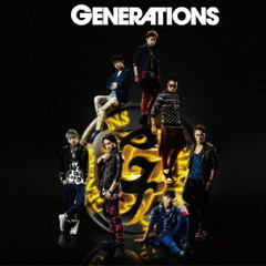 GENERATIONS from EXILE TRIBE(Blu-ray Disc付)