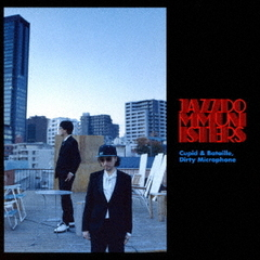 Cupid & Bataille,Dirty Microphone(ハイブリッドCD)