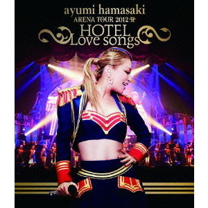 浜崎あゆみ/ayumi hamasaki ARENA TOUR 2012 A(ロゴ) ~HOTEL Love songs~(Blu-ray Disc)