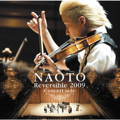 NAOTO Reversible 2009 ?Concert side?