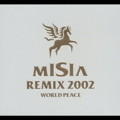 MISIA REMIX 2002 WORLD PEACE