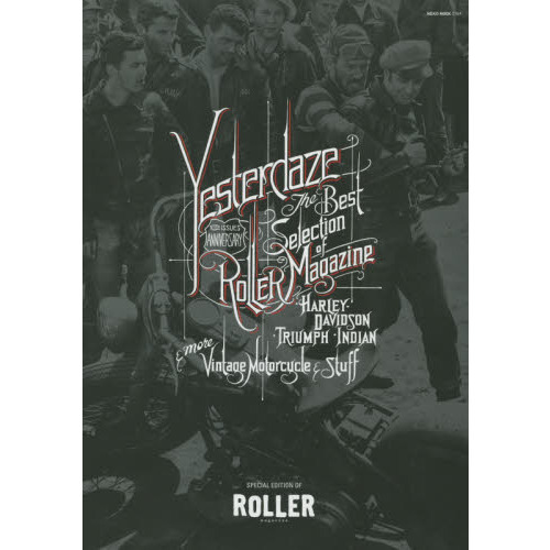 YESTERDAZE THE ROLLER ARCHIVES ROLLER-10th ISSUES ANNIVERSARY EDITION