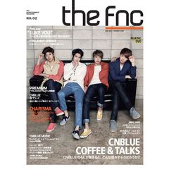 THE FNC MAGAZINE No.2<CNBLUE表紙>