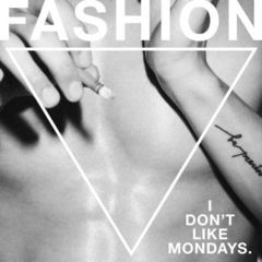 I Don't Like Mondays./FASHION(初回限定盤/CD+DVD)