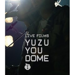 ゆず/LIVE FILMS YUZU YOU DOME DAY 1 ~二人で、どうむありがとう~(Blu-ray Disc)