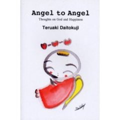 Angel to angel Thoughts on God and happiness