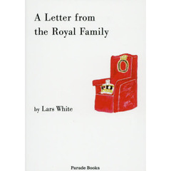 A Letter from the Royal Family