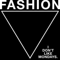 I Don't Like Mondays./FASHION(通常盤)