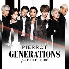 GENERATIONS from EXILE TRIBE/PIERROT(DVD付)