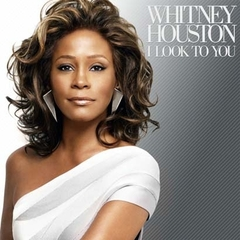 【輸入盤】WHITNEY HOUSTON / I LOOK TO YOU
