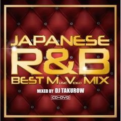 JAPANESE R&B BEST MUSIC VIDEO MIX mixed by DJ TAKUROW